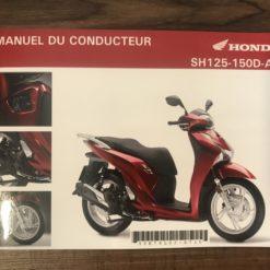 00X33-K78-L020 SH125-150D-AD HONDA MANUEL DU CONDUCTEUR
