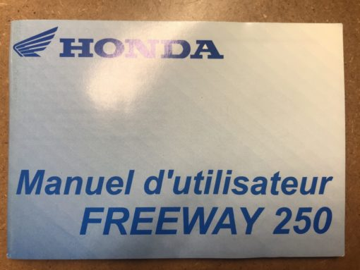 FREEWAY250 HONDA MANUEL d'utilisateur